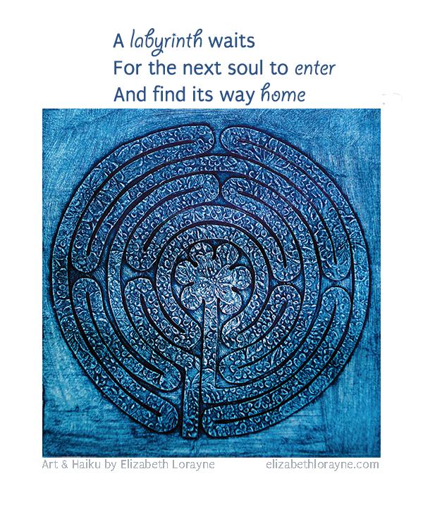 "Elizabeth Lorayne Art and Haiku ""Labyrinth"""
