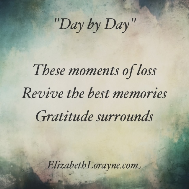 """Day by Day"" haiku – Elizabeth Lorayne"